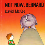 not-now-bernard thumb