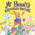 mr bunnys chololate factory