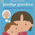 goodbye grandma