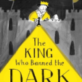 king who banned dark